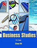 Business Studies Class XII by R.K. Singla