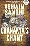 Chanakyas Chant by Ashwin Sanghi