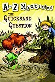 A to Z Mysteries The Quicksand Question A Stepping Stone BookTM by Ron Roy