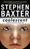 Coalescent Destinys Children Book One GollanczF. by Stephen Baxter