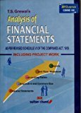 Analysis of Financial Statements - Class XII As Per Schedule VI of the Companies Act 1956 Including Project Work - Old Edition by T.S. Grewal