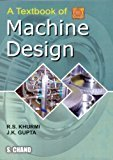A Textbook of Machine Design                        Paperback by R.S. Khurmi | Pustakkosh.com