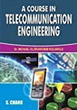 A Course in Telecommunication Engineering by Kolawole Michael O.