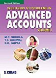 Solutions to Problems in Advanced Accounts - Vol. 1 by Grewal