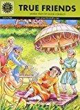 True Friends Amar Chitra Katha by Margie Sastry