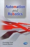 Automation and Robotics by Khushdeep Goyal