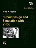 Circuit Design and Simulation With VHDL by Pedroni V.A