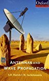 Antennas and Wave Propagation Oxford Higher Education by A.R. Harish