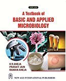 A Textbook of Basic and Applied Microbiology by K.R. Aneja