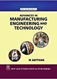 Advances in Manufacturing Engineering and Technology by M. Adithan
