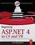 Beginning ASP.NET 4 in C and VB by Imar Spaanjaars