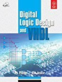 Digital Logic Design and VHDL WIND by S.M. Deokar A.A. Phadke