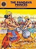 The Pandava Princes Amar Chitra Katha by B.R. Bhagwat
