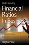 Understanding Financial Ratios in Business by Raghu Palat
