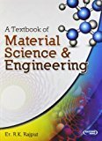 A Textbook of Material Science  Engineering by R.K. Rajput