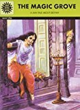 The Magic Grove Amar Chitra Katha by Kamala Chandrakant
