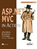 ASP.NET MVC in Action by Jeffrey Palermo
