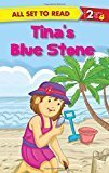 Tina's Blue Stone: All Set to Read