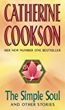 The Simple Soul And Other Stories by Catherine Cookson