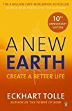 A New Earth The LIFE-CHANGING follow up to The Power of Now by Eckhart Tolle