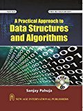 A Practical Approach to Data Structures and Algorithms by Sanjay Pahuja