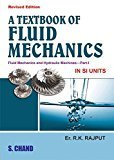A Textbook of Fluid Mechanics Part - 1 by RK Rajput