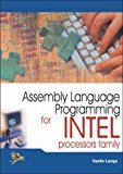 Assembly Language Programming for Intel Processors Family by Vasile Lungu