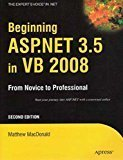 Beginning ASP.NET 3.5 in VB 2008 From Novice to Professional by Matthew Macdonald