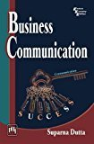 Business Communication by Dutta S