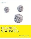 Business Statistics by J. Joseph Francis