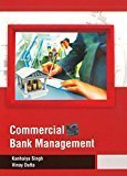 Commercial Bank Management by Singh