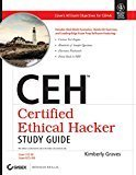 CEH Certified Ethical Hacker Study Guide Exam 312-50 Exam Eco-350 by Kimberly Graves