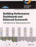 Building Performance Dashboards and Balanced Scorecards with SQL Server Reporting Services MISL-WILEY by Christopher Price