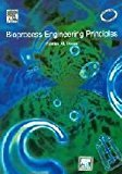 Bioprocess Engineering Principles by Pauli. M