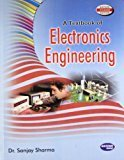 A Textbook of Electronics Engineering by Sanjay Sharma