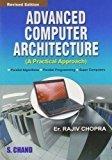Advanced Computer Architecture A Practical App                        Paperback by Chopra Rajiv (Author)  Pustakkosh.com
