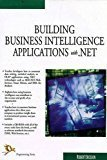 Building Business Intelligence Applications with .Net by Robert Ericsson
