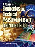 A Course In Electrical  Electronics Measurement  Instrumentation