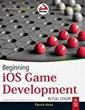 Beginning iOS Game Development WROX by Patrick Alessi