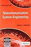 Telecommunication System Engineering 4ed by Roger L. Freeman