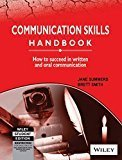 Communication Skills Handbook How to Succeed in Written and Oral Communication by Jane Summers
