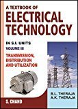 Text Book of Electrical Technology Volume 3 Transmission Distribution and Utilization by A.K.Theraja B.L. Theraja