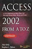 Access 2002 from A to Z by Julie Kelly
