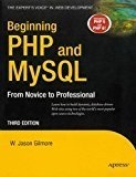 Beginning PHP and MYSQL From Novice to Professional by W.Jason Gilmore