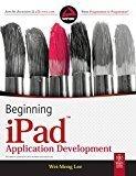 Beginning iPad Application Development by Wei-Meng Lee