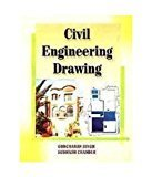 Civil Engineering Drawing by Gurcharan Singh