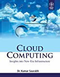 Cloud Computing Insights Into New-Era Infrastructure by Saurabh K