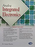 Analog Integrated Electronics by Sanjay Sharma