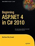 Beginning ASP.NET 4 in C 2010 by Matthew Macdonald