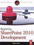 Beginning Sharepoint 2010 Development by Steve Fox